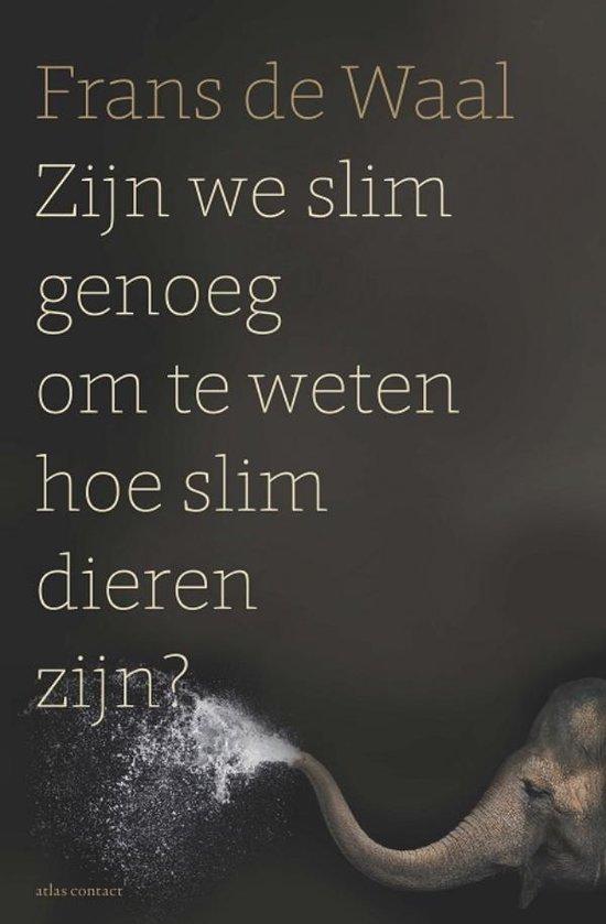 Zijn we slim genoeg om te weten hoe slim dieren zijn - Volkskrant special - Frans de Waal  