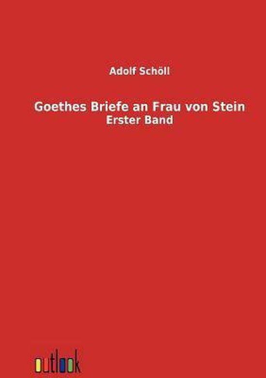 Boek cover Goethes Briefe an Frau von Stein van Adolf Schoell (Paperback)