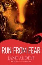 Run From Fear