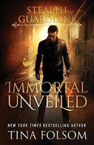 Immortal Unveiled