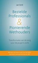 Bezielde professionals & pionierende wethouders