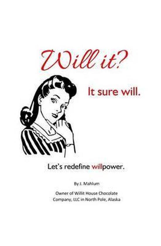 Will It? It Sure Will