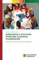 Indisciplina E Curriculo Praticado No Ensino Fundamental