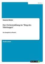 Der Orchestralklang im Ring des Nibelungen