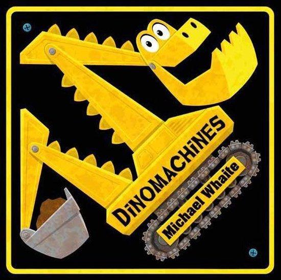 Dinomachines - Michael Whaite |