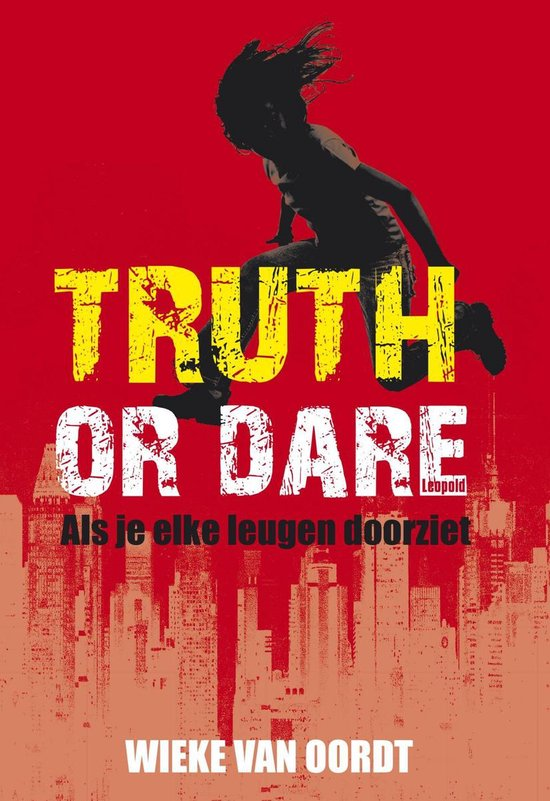 Boek cover Truth or dare van Wieke van Oordt (Onbekend)