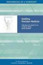 Enabling Precision Medicine