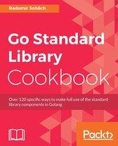 Go Standard Library Cookbook