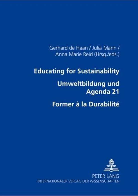Educating for Sustainability - Umweltbildung Und Agenda 21 - Former a La Durabilite