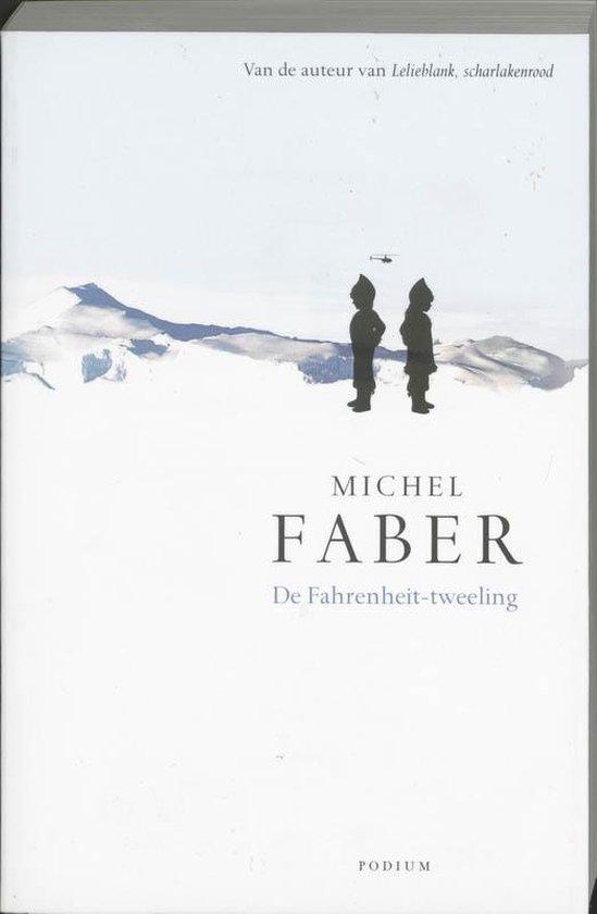 De Fahrenheit-Tweeling - Michel Faber  