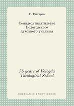 75 Years of Vologda Theological School