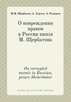 On Corrupted Morals in Russian, Prince Shcherbatov