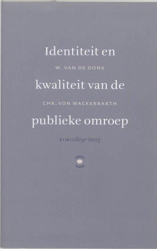 Identiteit en kwaliteit van de publieke omroep - W. van de Donk pdf epub