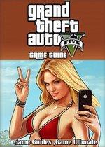 GTA V Game Guides Walkthrough