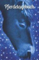 Pferdetagebuch: Tagebuch F�r M�dchen Frauen Pferde Reiten Reitsport Pony Pferd Einschreibbuch Terminplaner Jahrbuch Achtsamkeit F�rsor
