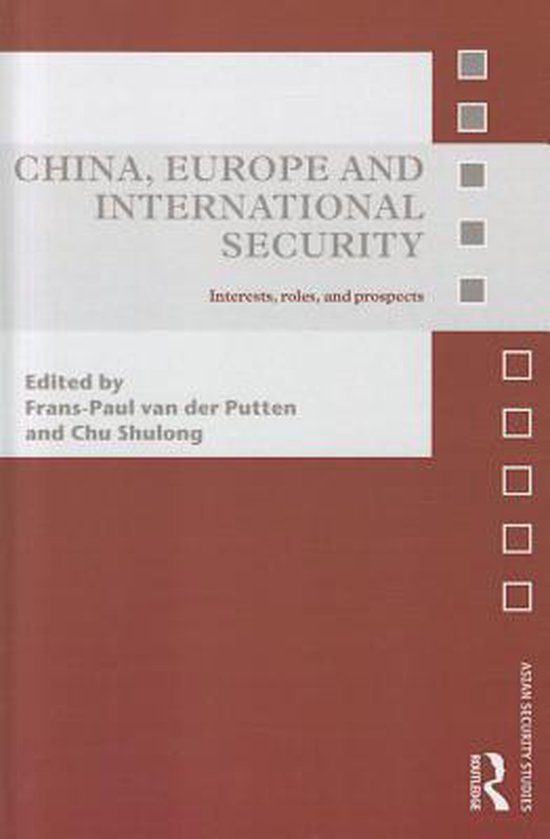 Boek cover China, Europe and International Security van Putten, Frans-Paul van der (Hardcover)