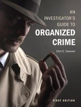 An Investigator's Guide to Organized Crime