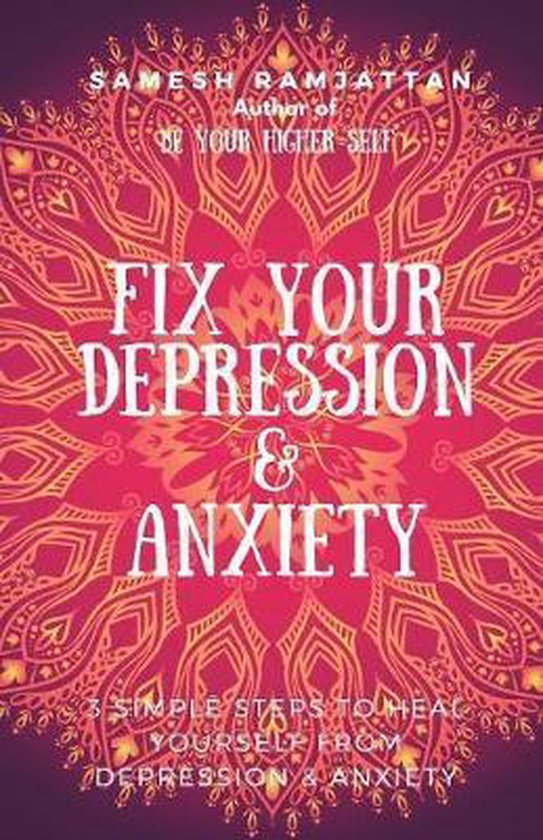 Fix Your Depression & Anxiety