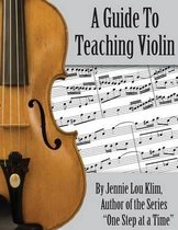 A Guide to Teaching Violin