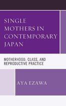 Single Mothers in Contemporary Japan