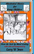 Illustrated Stories For Young Children