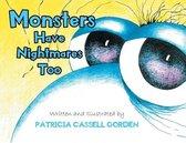 Monsters Have Nightmares Too!