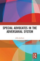Special Advocates in the Adversarial System