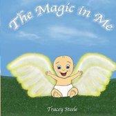 The Magic In Me