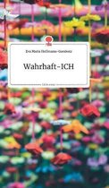 Wahrhaft-ICH. Life is a Story - story.one