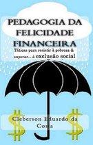 Pedagogia da Felicidade Financeira