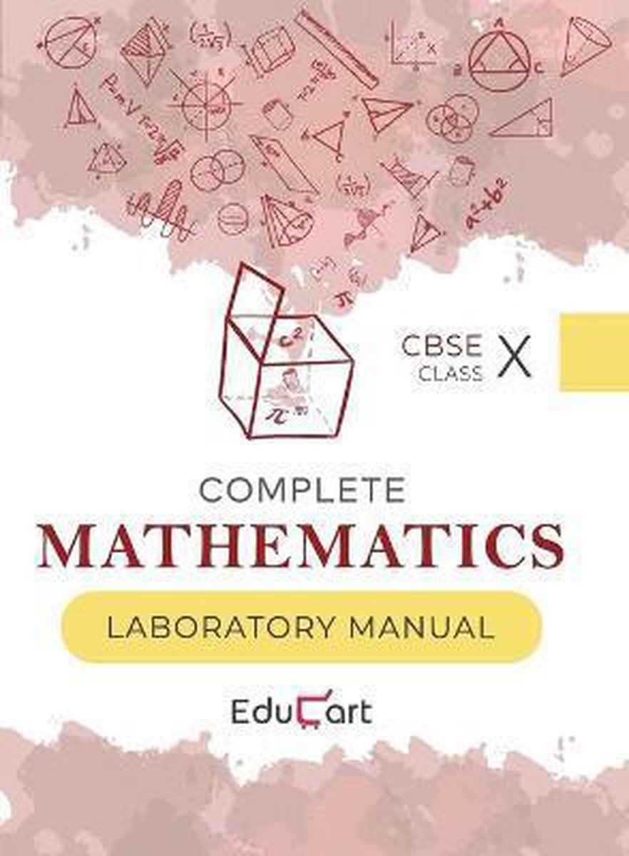 Complete Mathematics Laboratory Manual CBSE For Class 10