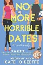 No More Horrible Dates (High Tea Book 3)