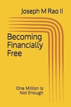 Becoming Financially Free
