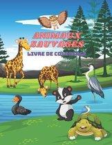 Animaux Sauvages - Livre de Coloriage
