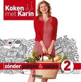 Omslag Koken met Karin  -  Zonder pakjes & zakjes 2