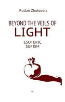 Beyond The Veils Of Light