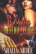 Pain Before Love
