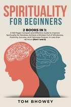 Spirituality for beginners: 2 Books in 1