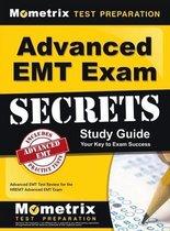 Advanced EMT Exam Secrets Study Guide