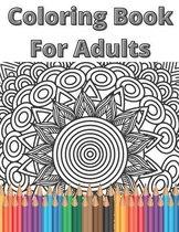 Coloring Book For Adults: Mandala Relaxing Coloring Book