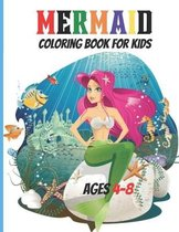 Mermaid: Coloring Book For Kids 4-8