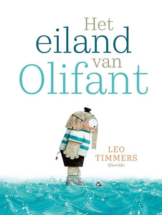 Boek cover Het eiland van Olifant van Leo Timmers (Hardcover)