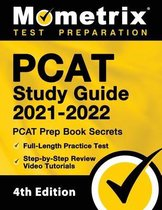 PCAT Study Guide 2021-2022 - PCAT Prep Book Secrets, Full-Length Practice Test, Step-by-Step Review Video Tutorials