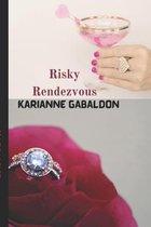 Risky Rendezvous
