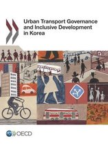 Urban transport governance and inclusive development in Korea