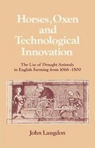 Horses, Oxen and Technological Innovation