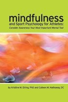 Mindfulness and Sport Psychology for Athletes