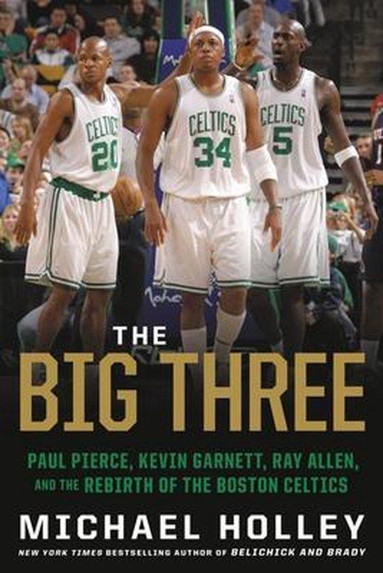 Boek cover The Big Three van Michael Holley (Paperback)