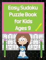 Easy Sudoku Puzzle Book for Kids Ages 9