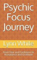 Psychic Focus Journey